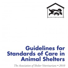 ASV Guidelines for Standards of Care in Animal Shelters