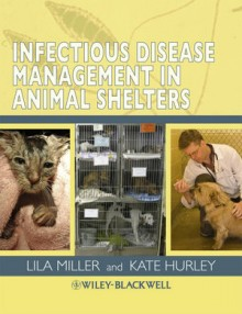 Thumbnail of Infectious Disease Management in Animal Shelters
