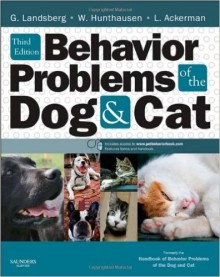 Behavior Problems of the Dog and Cat, Third Edition